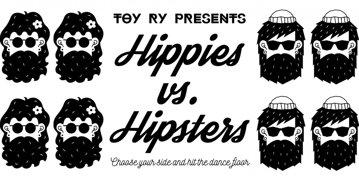 Hippies vs. Hipsters 2.0 (TOY ry)